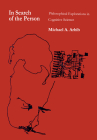 In Search of the Person: Philosophical Explorations in Cognitive Science Cover Image
