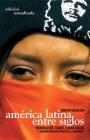 América Latina Entre Siglos: Dominación, Crisis, Luchas Sociales Y Alternativas Polticas de la Izquierda Cover Image