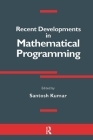 Recent Developments in Mathematical Programming Cover Image