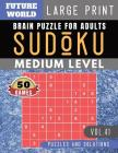 Sudoku Medium: Future World Activity Book - Sudoku game medium difficulty Puzzle Books and Brain Games for Adults & Seniors and Sudok Cover Image