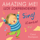 ¡canto!/Sing!: ¡soy Sorprendente!/Amazing Me! Cover Image