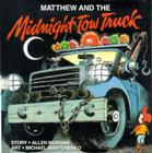 Matthew and the Midnight Tow Truck (Matthew's Midnight Adventures (PB)) Cover Image