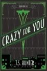 Crazy for You: Soho Noir Series #4 Cover Image