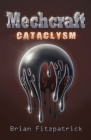 Mechcraft: Cataclysm Cover Image