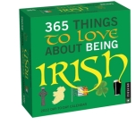 365 Things to Love About Being Irish 2022 Day-to-Day Calendar Cover Image