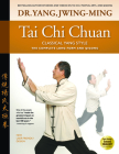 Tai Chi Chuan Classical Yang Style: The Complete Form Qigong Cover Image
