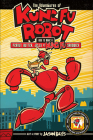 Adventures of Kung Fu Robot: How to Make a Peanut Butter, Jelly, and Kung Fu San Cover Image