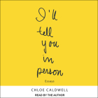 I'll Tell You in Person Cover Image