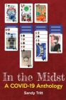 In the Midst: A COVID-19 Anthology Cover Image