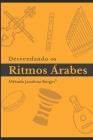 Desvendando os Ritmos Árabes: Manual de Estudo Cover Image