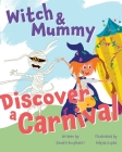Witch and Mummy Discover a Carnival Cover Image