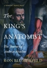 The King's Anatomist: The Journey of Andreas Vesalius Cover Image