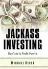 Jackass Investing Cover Image