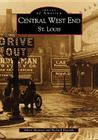 Central West End (Images of America (Arcadia Publishing)) Cover Image