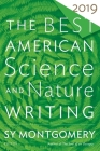 The Best American Science and Nature Writing 2019 (The Best American Series ®) Cover Image