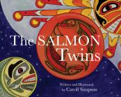The Salmon Twins (Coastal Spirit Tales) Cover Image
