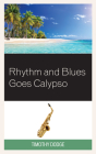 Rhythm and Blues Goes Calypso Cover Image