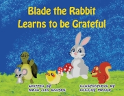 Blade the Rabbit Learns to be Grateful Cover Image