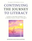 Continuing the Journey to Literacy: A Guide to Teaching Language Arts in Waldorf Schools Grades 4 through 8 Cover Image