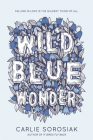 Wild Blue Wonder Cover Image