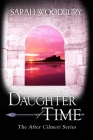 Daughter of Time (After Cilmeri #1) Cover Image