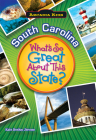 South Carolina: What's So Great about This State? Cover Image