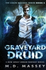 Graveyard Druid: A New Adult Urban Fantasy Novel Cover Image