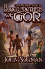 Blood Brothers of Gor (Gorean Saga #18) Cover Image