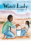 The Water Lady: How Darlene Arviso Helps a Thirsty Navajo Nation Cover Image