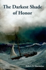 The Darkest Shade of Honor Cover Image