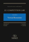Eu Competition Law Volume VI, Vertical Restraints Cover Image