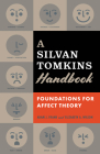 A Silvan Tomkins Handbook: Foundations for Affect Theory Cover Image