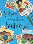 School is More Than a Building Cover Image
