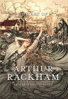 The Art of Arthur Rackham: Celebrating 150 Years of the Great British Artist Cover Image