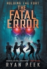Holding the Fort: The Fatal Error Cover Image