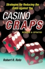 Casino Craps: Simple Strategies for Playing Smart, Lowering Risk, and Winning More Cover Image