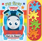 My First Thomas and Friends: Get in Gear!: A Stem Gear Book Cover Image