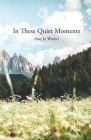 In These Quiet Moments Cover Image
