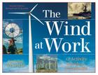 The Wind at Work: An Activity Guide to Windmills Cover Image