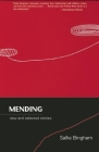 Mending: New and Selected Stories Cover Image