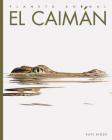 El caimán (Planeta animal) Cover Image
