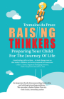 Raising Thinkers: Preparing Your Child for the Journey of Life Cover Image