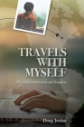 Travels With Myself: A Journal of Discovery and Transition Cover Image
