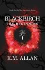 Blackbirch: The Beginning Cover Image