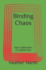 Binding Chaos: Mass collaboration on a global scale Cover Image