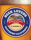 Beer Lover's Southern California (Beer Lovers) Cover Image