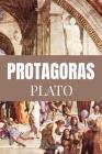 PROTAGORAS Plato: Classic Edition Cover Image