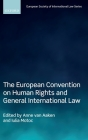 The European Convention on Human Rights and General International Law Cover Image