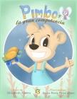 Pimbo y la Gran Competencia: Cuento infantil para niños de 5 a 9 años en español. Amor propio, confianza, valores, seguridad y autoestima. Libro de Cover Image