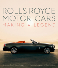 Rolls-Royce Motor Cars: Making a Legend Cover Image